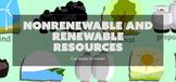 Nonrenewable and Renewable Resources