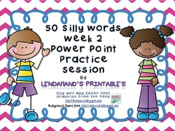 Nonsense Word Fluency Powerpoint by Ms. Lendahand (Set 2)