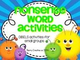 Nonsense Word Activities~DIBELS Interventions