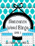 Nonsense Word BINGO - Level 1 (First Grade)