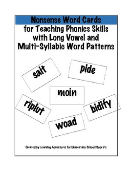 Nonsense Word Cards for Teaching Long Vowel and Multisyllabic Word Patterns
