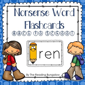 Nonsense Word Flash Cards - Back to School {Great for DIBE