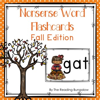 Nonsense Word Flash Cards {Great for DIBELS or AIMSWEB!} Fall Edition