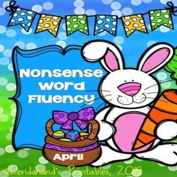 Nonsense Word Fluency April Assessment Pack by Ms. Lendahand