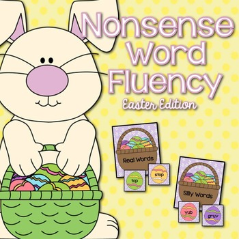 Nonsense Word Fluency Easter Edition