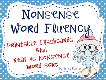 Nonsense Word Fluency Flashcards and Real Word Sort for Dibels - Winter theme