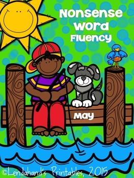 Nonsense Word Fluency May Assessment Pack by Ms. Lendahand