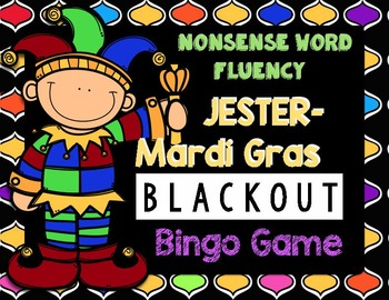 Mardi Gras Nonsense Word Fluency RTI Resource BLACKOUT BINGO