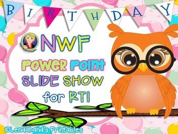 Nonsense Word Fluency Power Point (BIRTHDAY Theme) by Mrs. Lendahand
