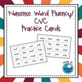 Nonsense Word Fluency / CVC Practice Cards