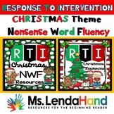 Nonsense Word Fluency R.T.I. Bundle (Christmas Children Th