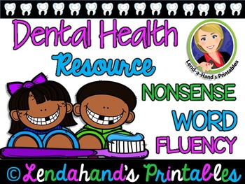 Dental Health Nonsense Word Fluency R.T.I. Resource Pack