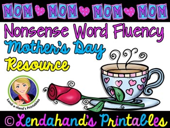 Mother's Day Nonsense Word Fluency R.T.I. Resource Pack
