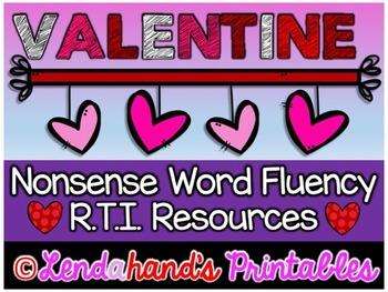 Nonsense Word Fluency R.T.I. Pack by Ms. Lendahand (VALENTINE Theme)