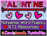 Valentine's Day Nonsense Word Fluency R.T.I. Resource Pack