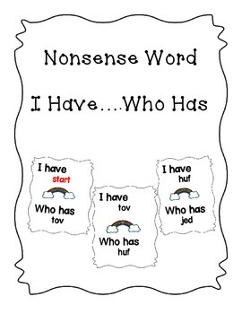 Nonsense Word I Have, Who Has