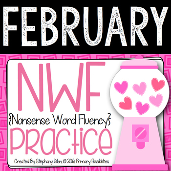 Nonsense Word Practice For February
