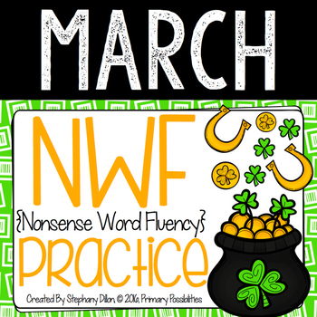 Nonsense Word Practice For March