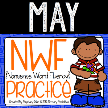 Nonsense Word Practice For May