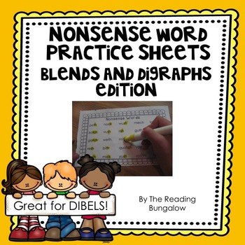 Nonsense Word Practice Sheets - Blends & Digraphs. {Great for DIBELS & AIMSWEB!}