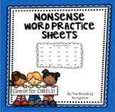 Nonsense Word Practice Sheets {Great for DIBELS & AIMSWEB!}
