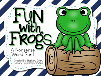 "Nonsense Word Sort (NWF) ""Fun with Frogs"""