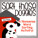 "Nonsense Word Sort (NWF) ""Sort those Doggies!"""