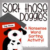 "Nonsense Word Sort (NWF) ""Sort those Doggies!"""
