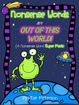 Nonsense Words Are Out of This World! {A Nonsense Word SUPER PACK}