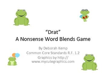 "Nonsense Words Blends Game-""Drat""-Common Core Aligned"