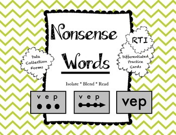 Nonsense Words: RTI / Data Collection