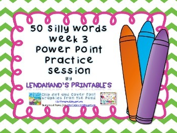 Nonsense Word Fluency Powerpoint by Ms. Lendahand (Week 3)