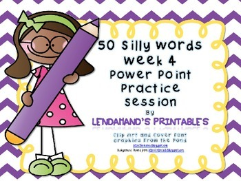 Nonsense Word Fluency Powerpoint by Ms. Lendahand (Set 4)