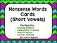Nonsense Words Short Vowel Cards (for fluency)