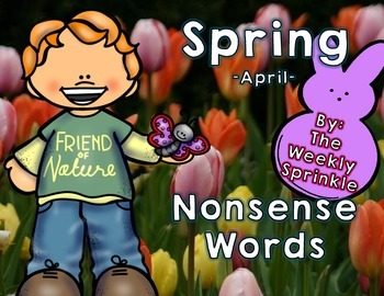 Nonsense Words Sort Spring - April