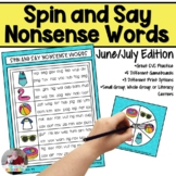 Nonsense Words Spin and Say- June/July Edition