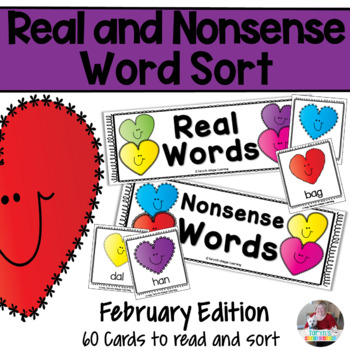 Nonsense Words and Real Words Sort- February