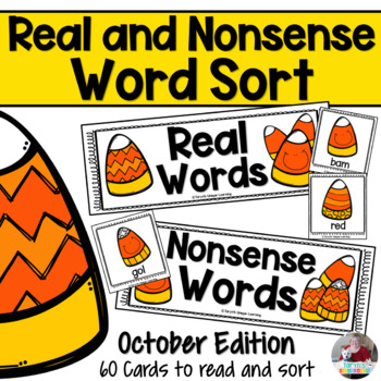 Nonsense Words and Real Words Sort- October