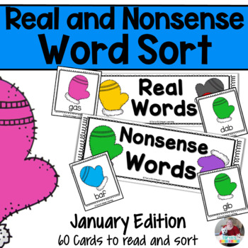 Nonsense Words and Real Words Sort- January