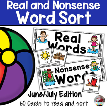 Nonsense Words and Real Words Sort- June/Summer