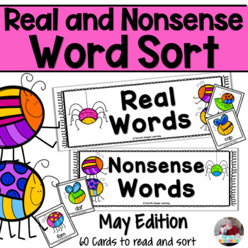 Nonsense Words and Real Words Sort- May
