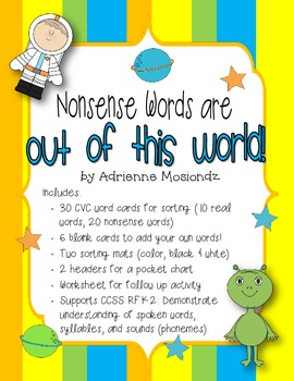 Nonsense Words are Out of This World!