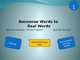 Nonsense Words to Real Words Level 1
