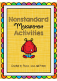 Nonstandard Measurement Activities