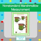 Nonstandard Measurement: Marshmallows and Cocoa