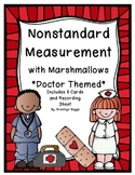 Nonstandard Measurement with Marshmallows - Doctor Theme