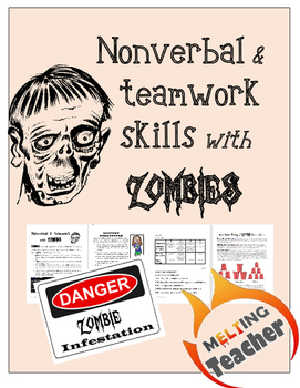 Nonverbal Skills and Teamwork with ZOMBIES