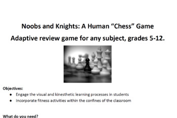 "Noobs and Knights: A Human ""Chess"" Game"