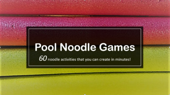PE Pool Noodle Games and Activities