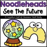 Noodleheads See the Future Novel Study